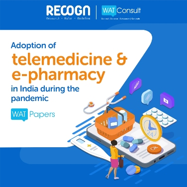 WATConsult's latest edition of WATPaper analyses the Adoption of Telemedicine & E-Pharmacy in India