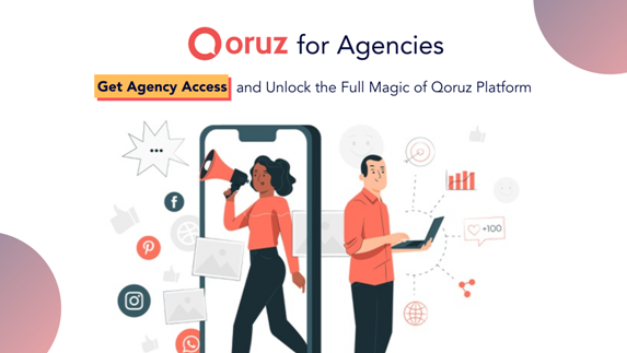 """Qoruz launches an exclusive program """"Qoruz for agencies"""" to help professionals to work with influencers directly, at scale"""