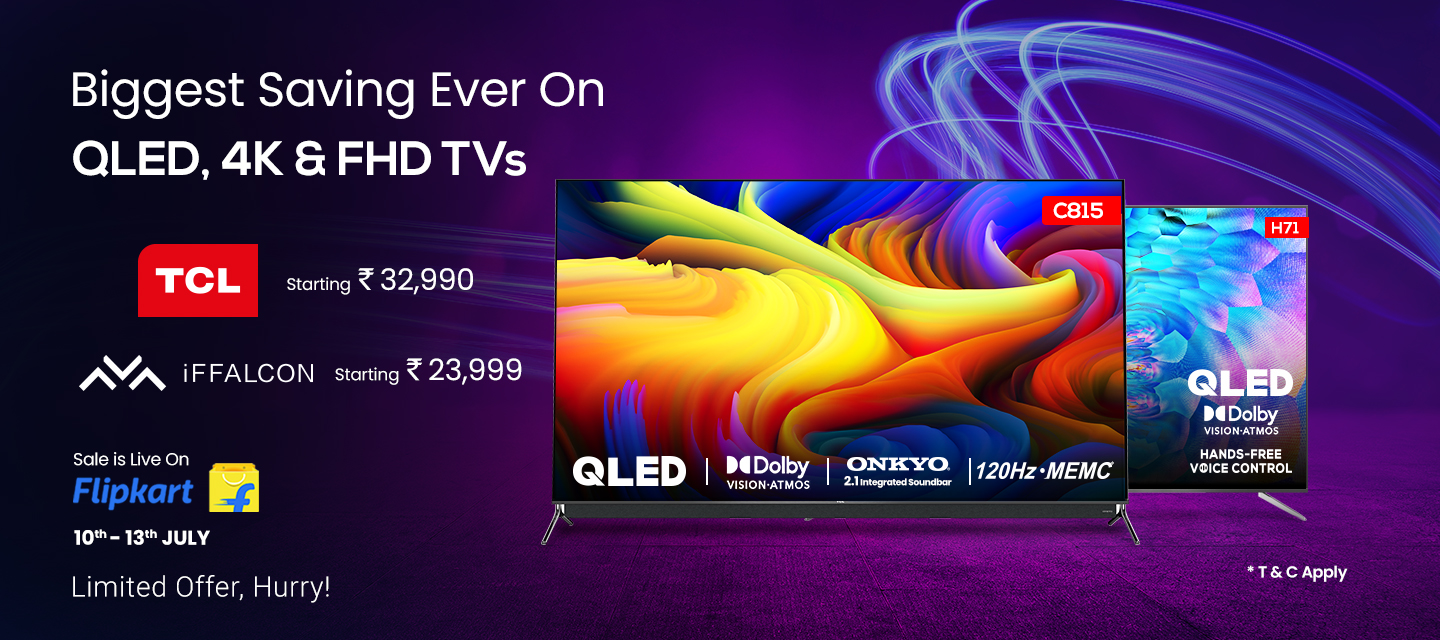 TCL and iFFALCON offers 4K QLED, UHD, FHD, and LED TVs at appealing discounts on Flipkart Electronics Sale