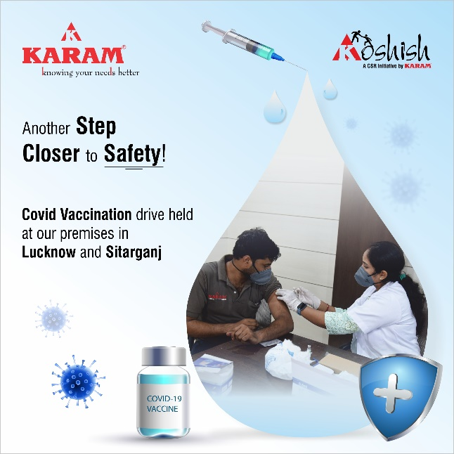 KARAM Safety Private Limited supports government's efforts in immunization; Conducts a COVID-19 vaccination drive
