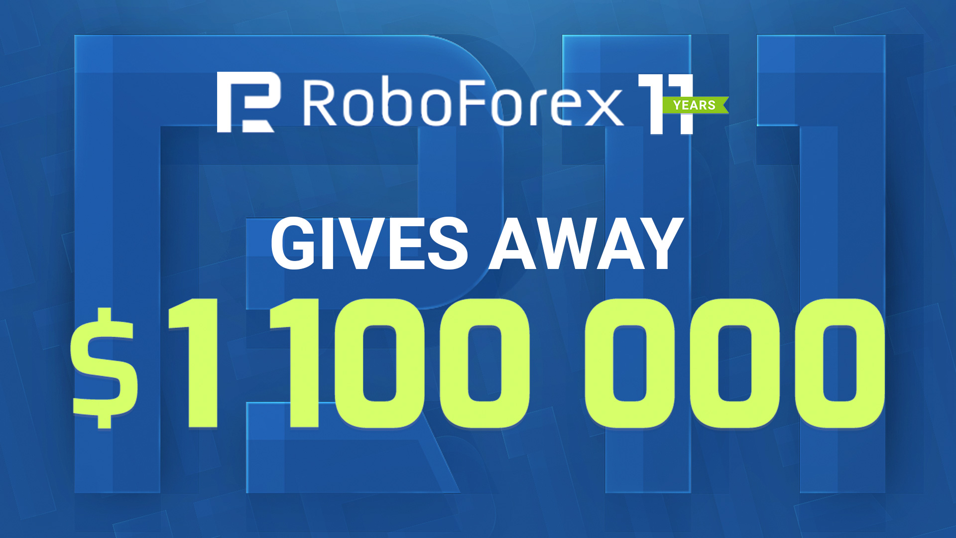 RoboForex Gives Away $1,100,000 on the Occasion of Its 11th Birthday